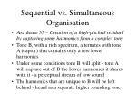 sequential vs simultaneous organisation4