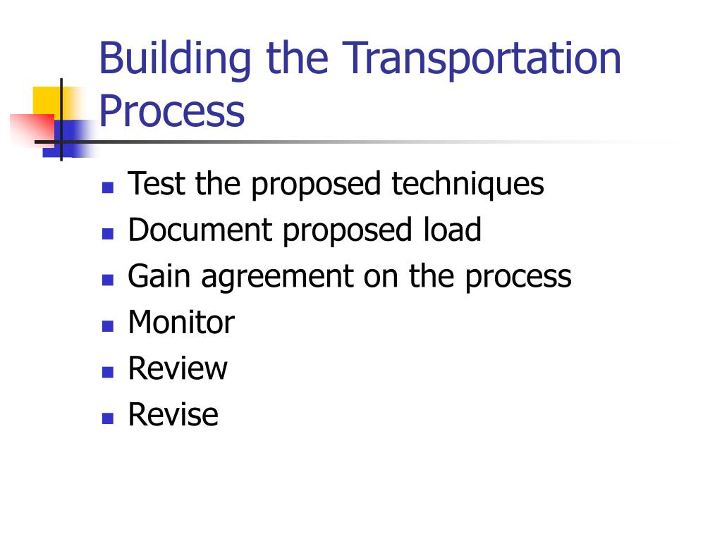 Building the Transportation Process
