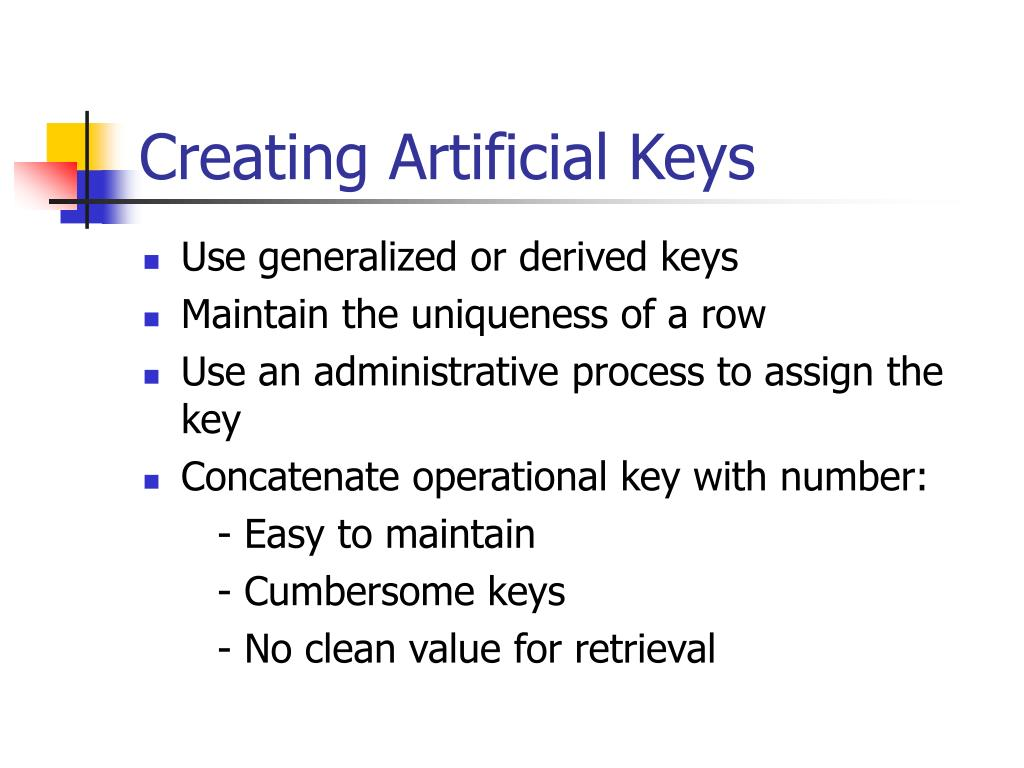 Creating Artificial Keys