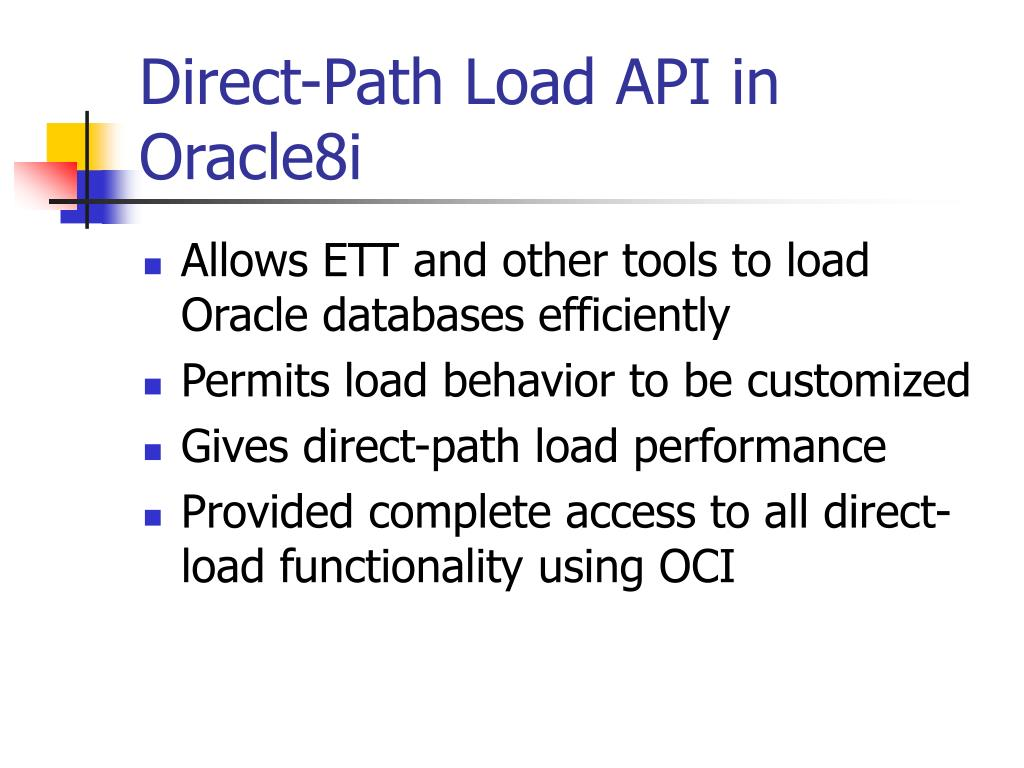 Direct-Path Load API in Oracle8i