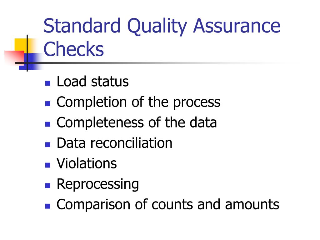 Standard Quality Assurance Checks