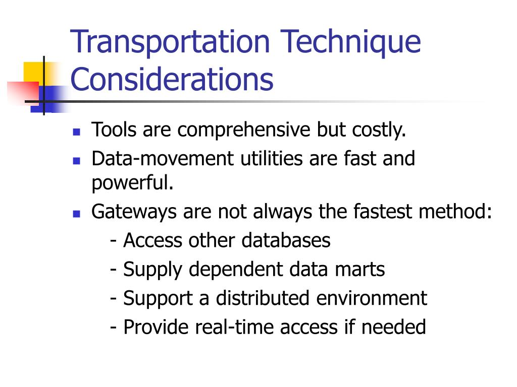 Transportation Technique Considerations