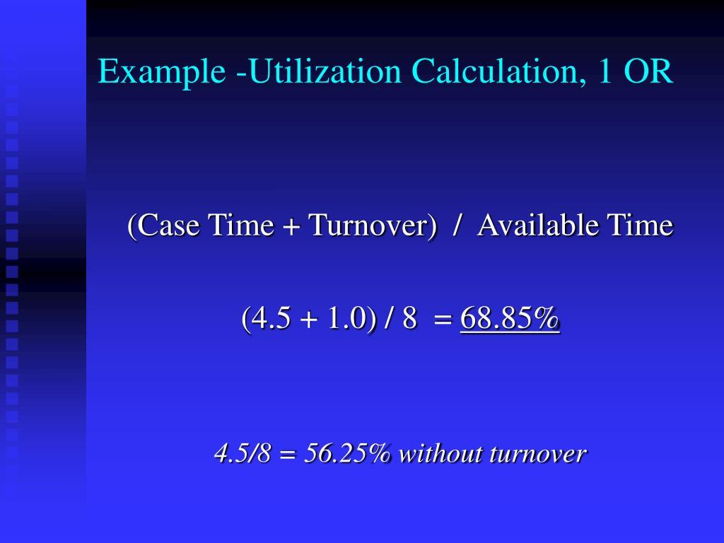 Example -Utilization Calculation, 1 OR