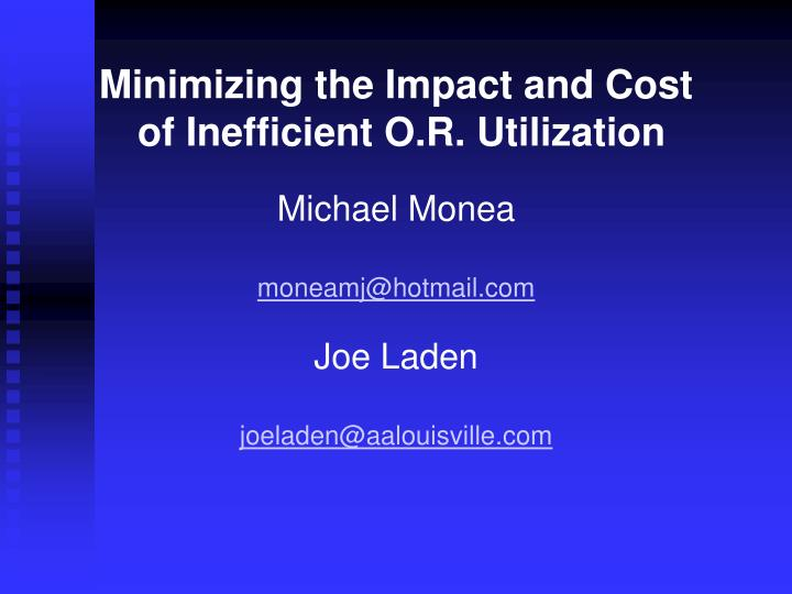 Minimizing the Impact and Cost