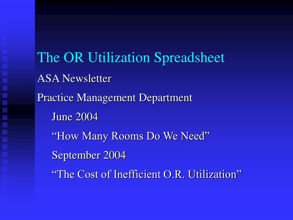 The OR Utilization Spreadsheet