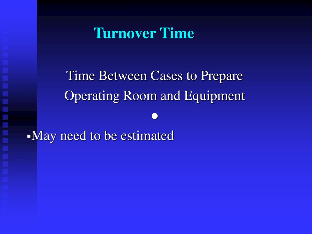Turnover Time