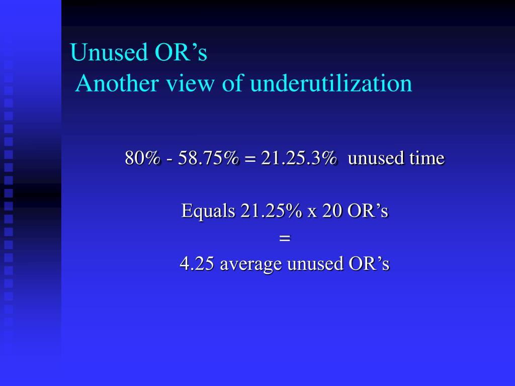 Unused OR's