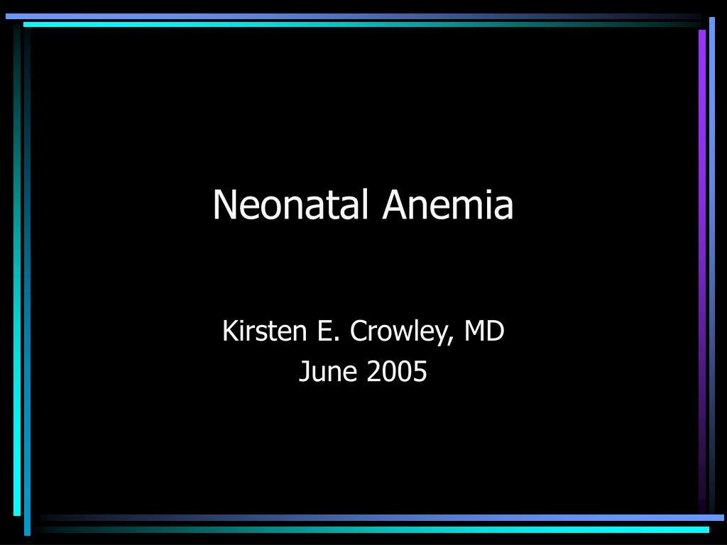 neonatal anemia l.