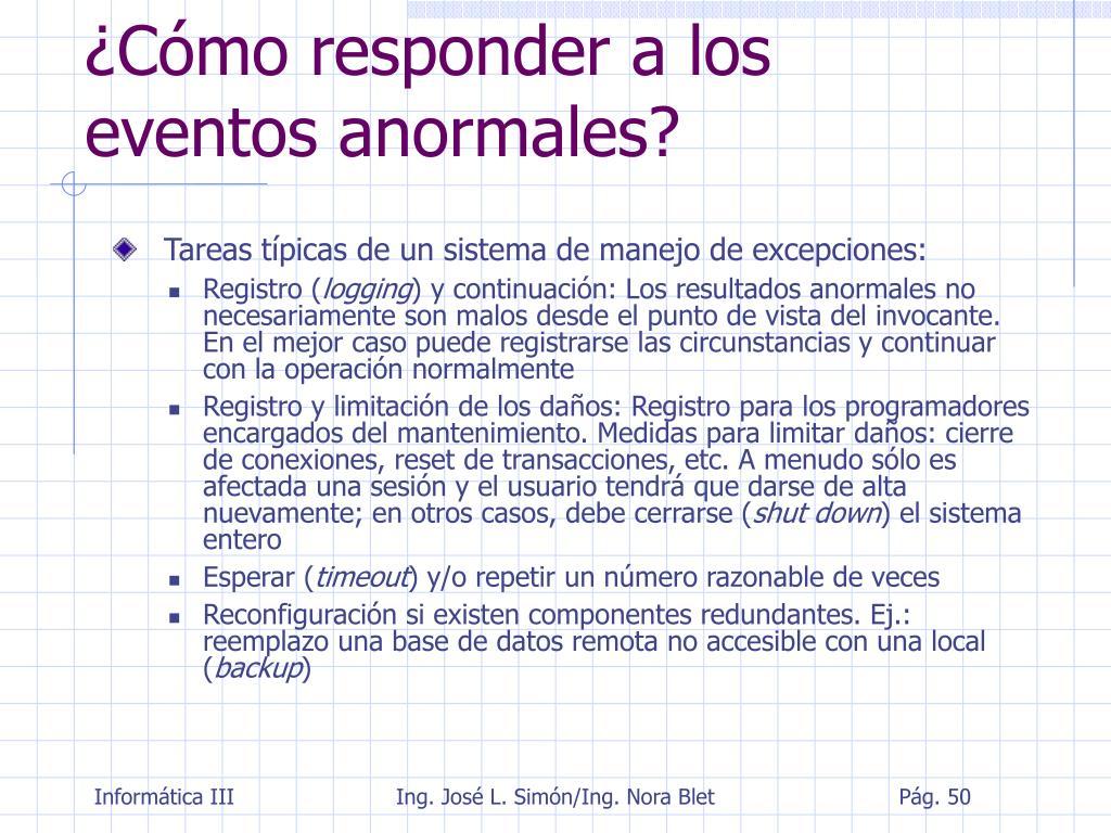 ¿Cómo responder a los eventos anormales?