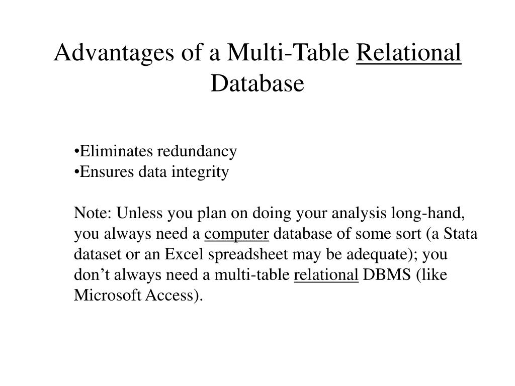 Advantages of a Multi-Table