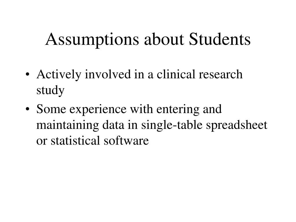 Assumptions about Students