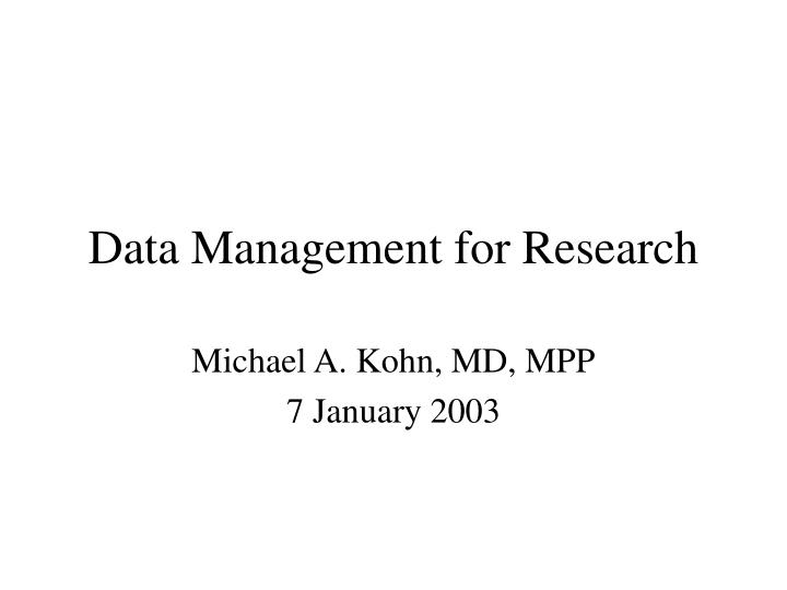 Data management for research