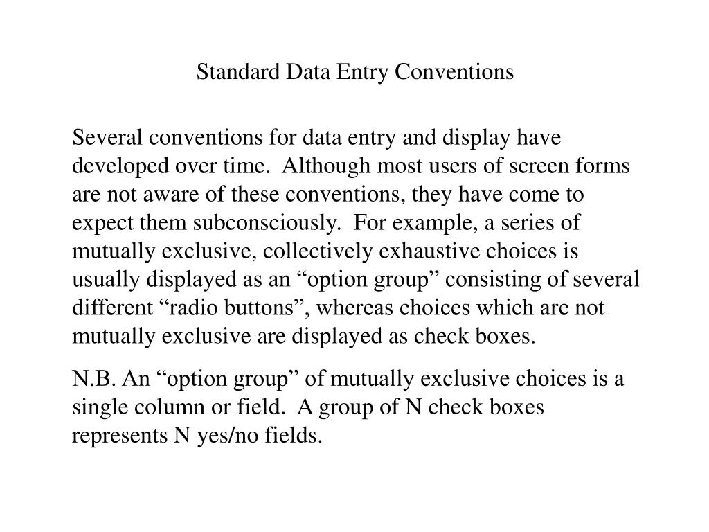 Standard Data Entry Conventions