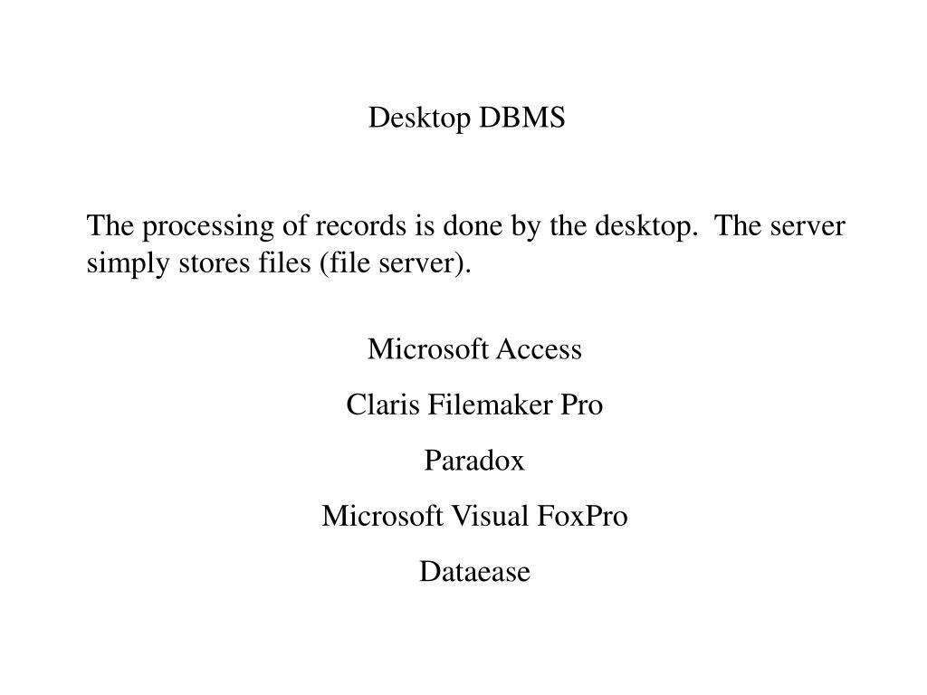 Desktop DBMS