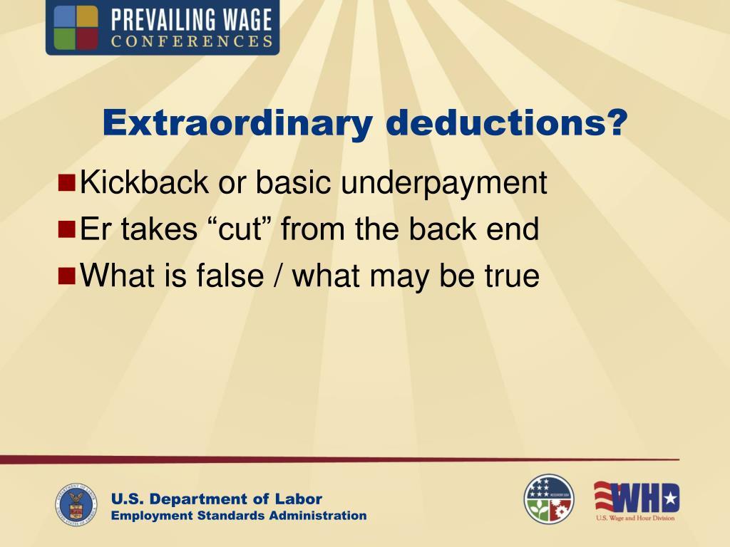 Extraordinary deductions?