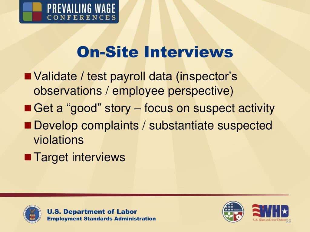 On-Site Interviews