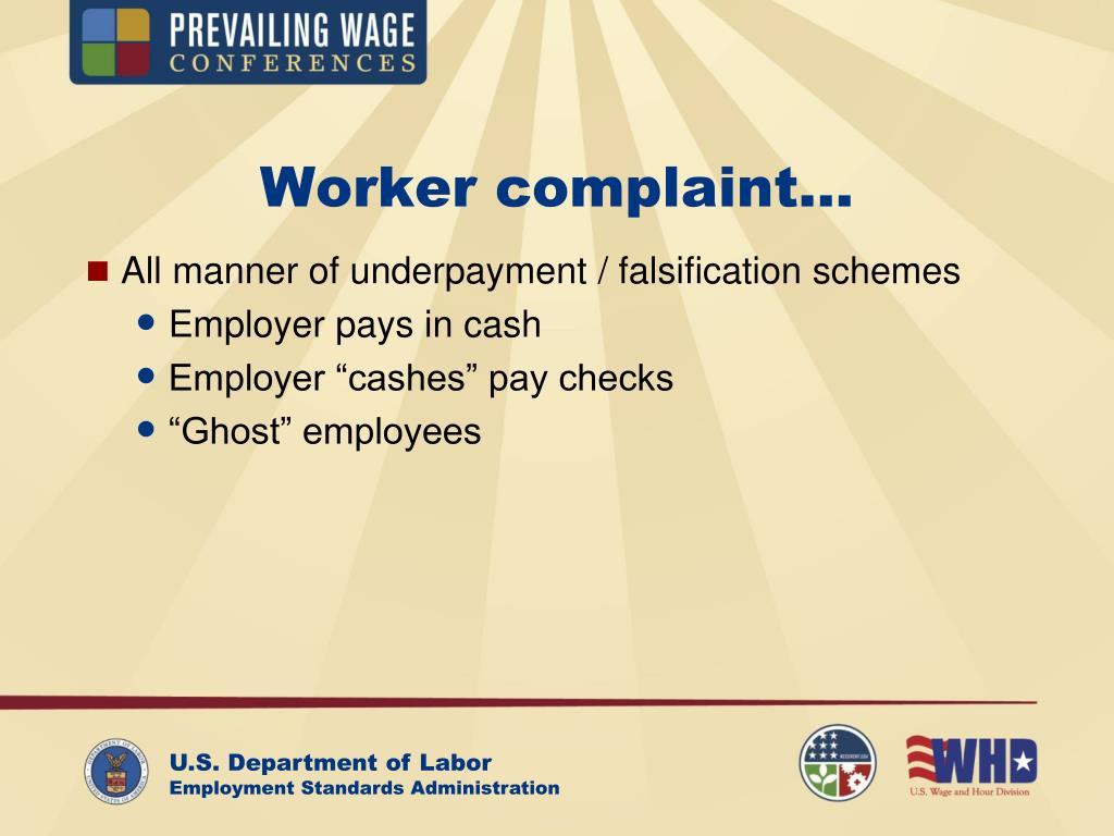 Worker complaint…