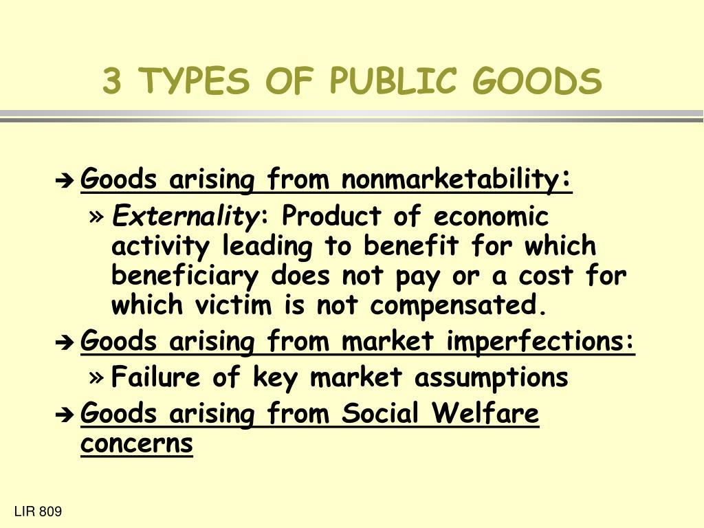 3 TYPES OF PUBLIC GOODS