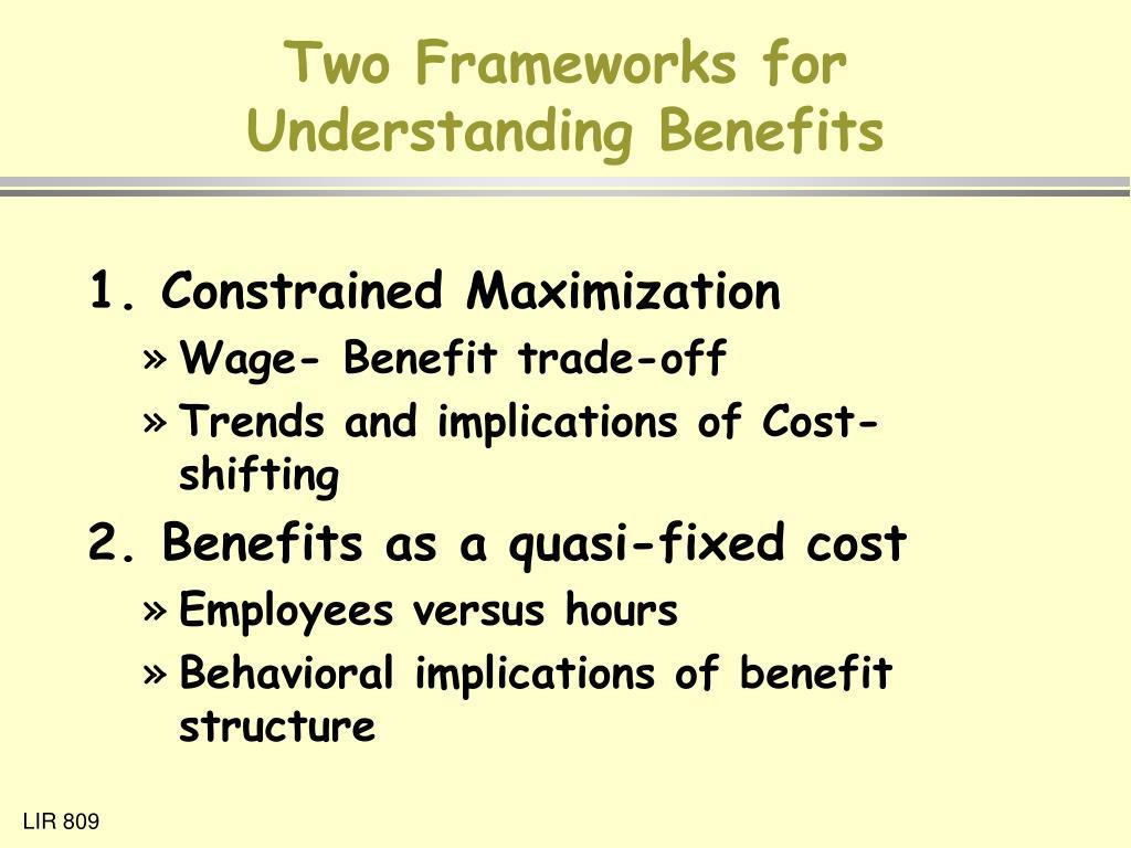 Two Frameworks for Understanding Benefits