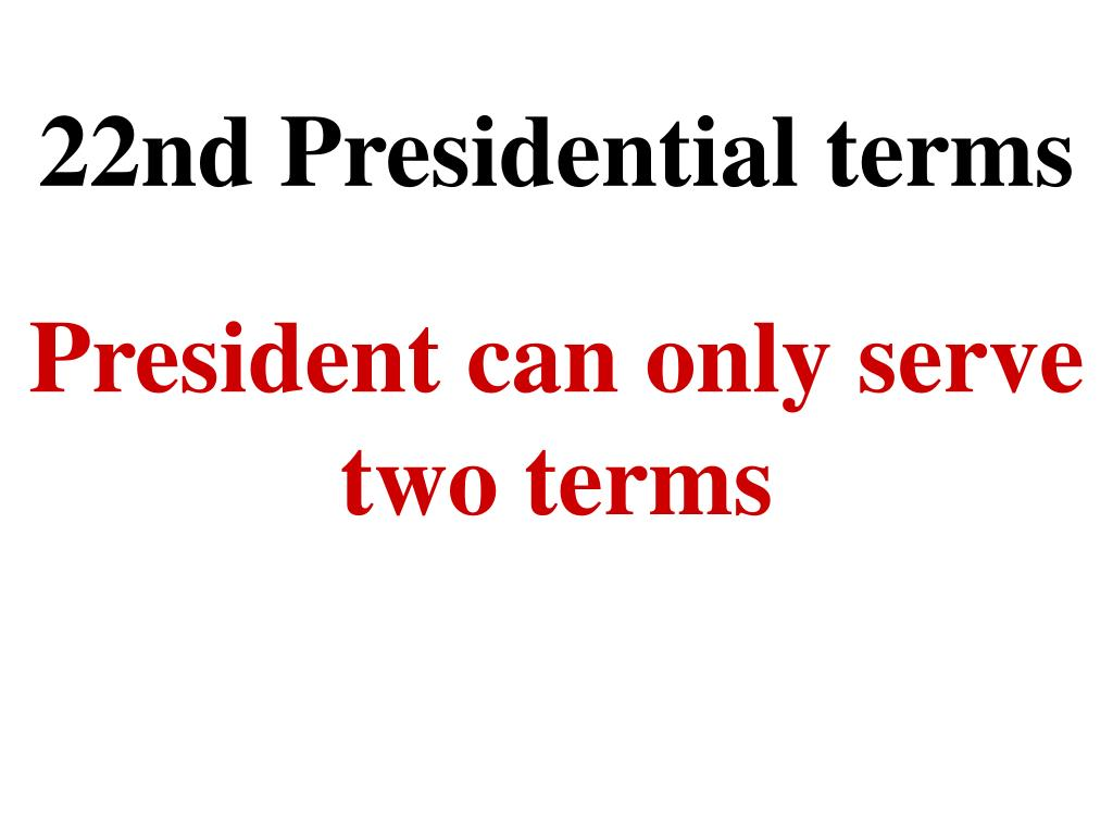 22nd Presidential terms