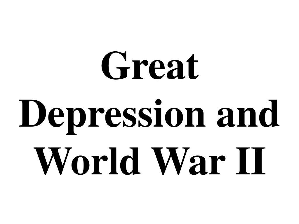 Great Depression and World War II