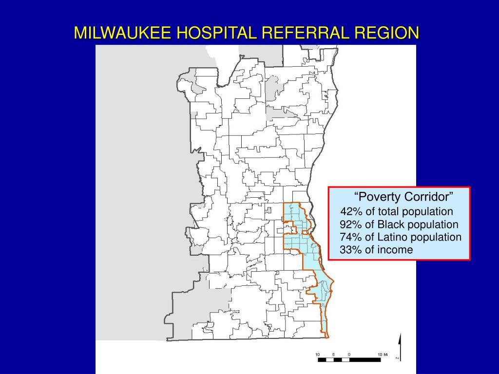 MILWAUKEE HOSPITAL REFERRAL REGION