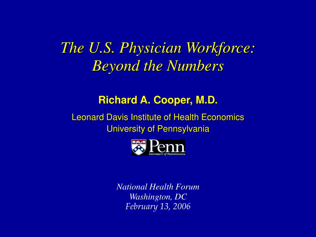 The U.S. Physician Workforce: