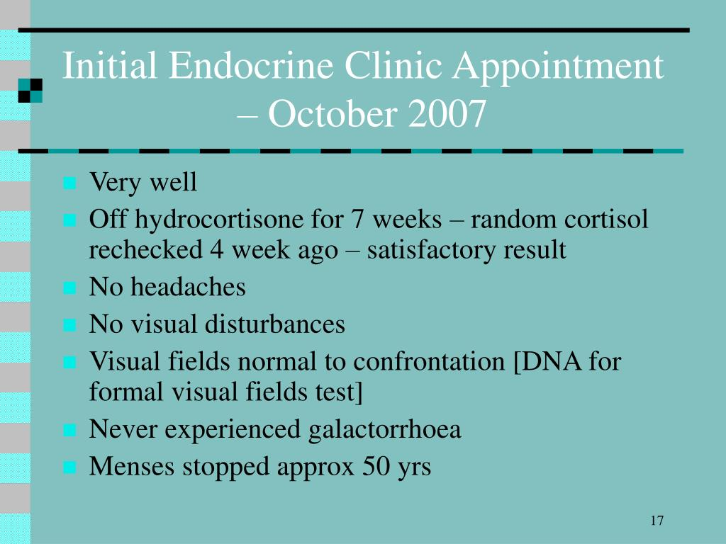 Initial Endocrine Clinic Appointment – October 2007