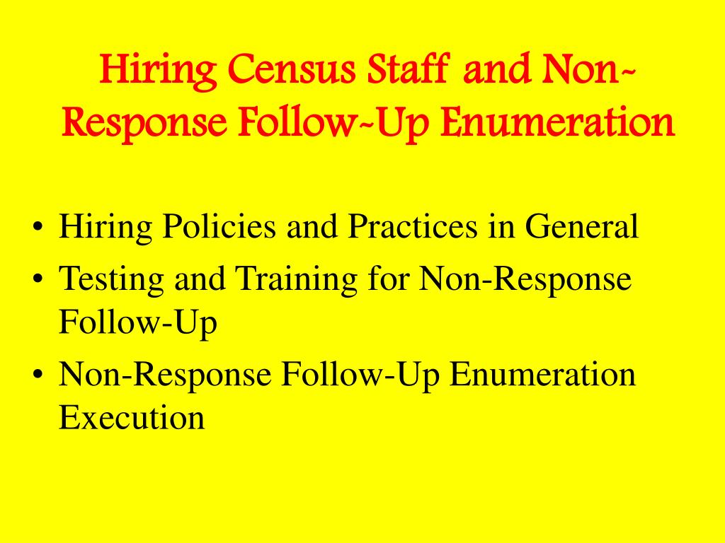 Hiring Census Staff and Non-Response Follow-Up Enumeration
