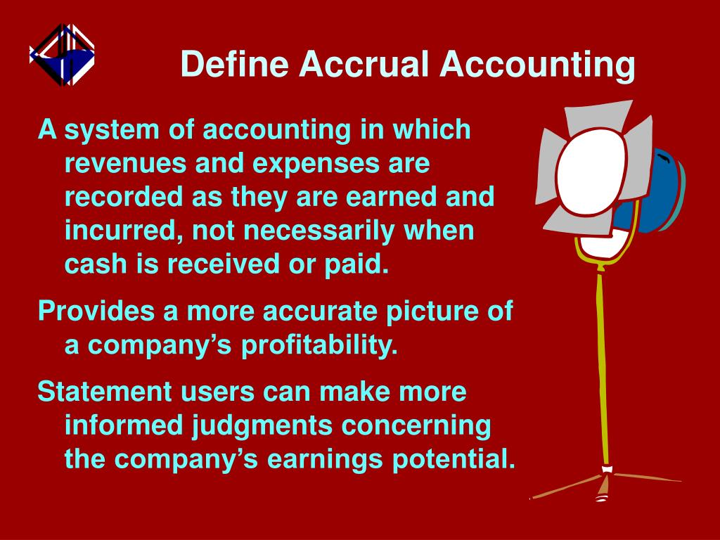 Define Accrual Accounting