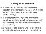 clearing house mechanism