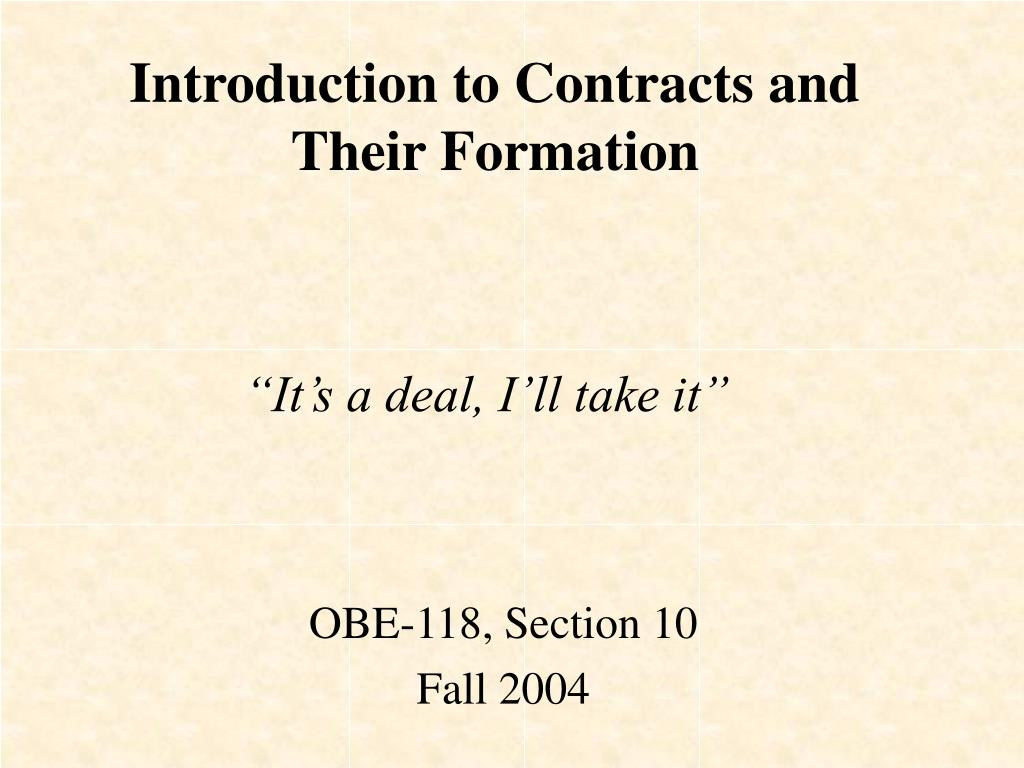 Introduction to Contracts and Their Formation