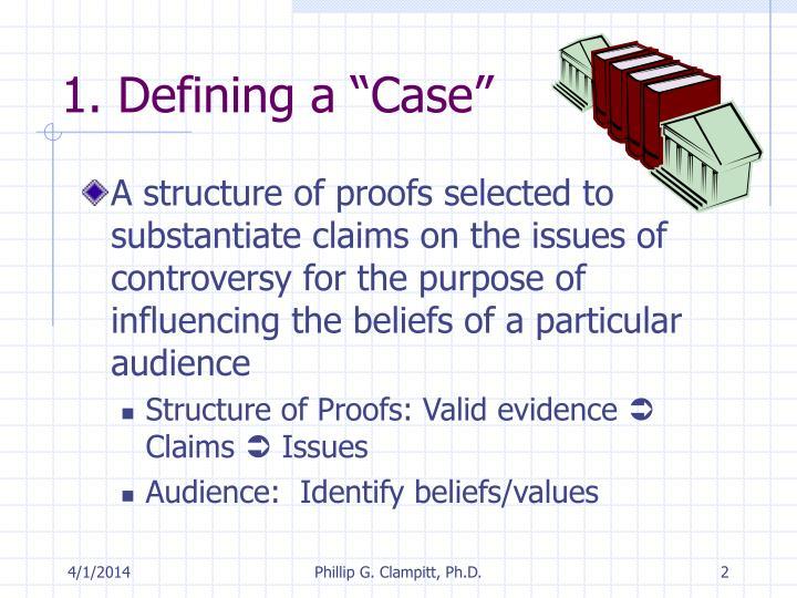 1 defining a case