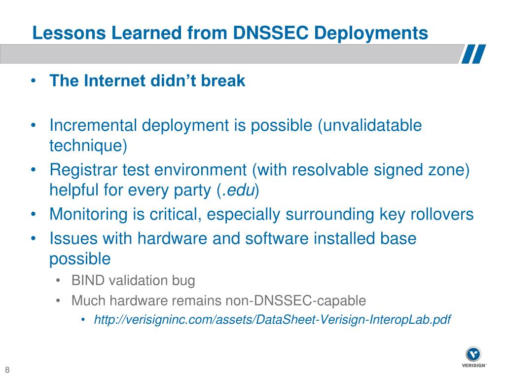 Lessons Learned from DNSSEC Deployments
