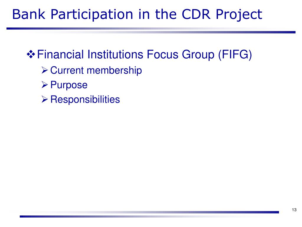 Bank Participation in the CDR Project