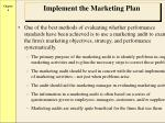 implement the marketing plan