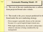 systematic planning model iv