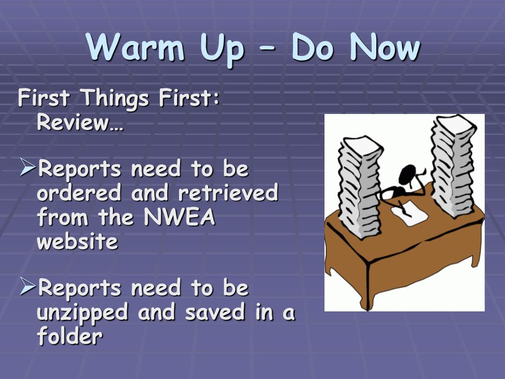 Warm Up – Do Now