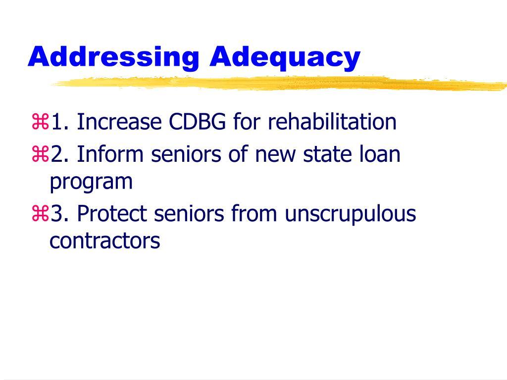 Addressing Adequacy