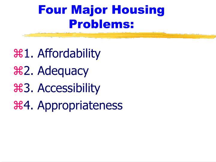 Four major housing problems