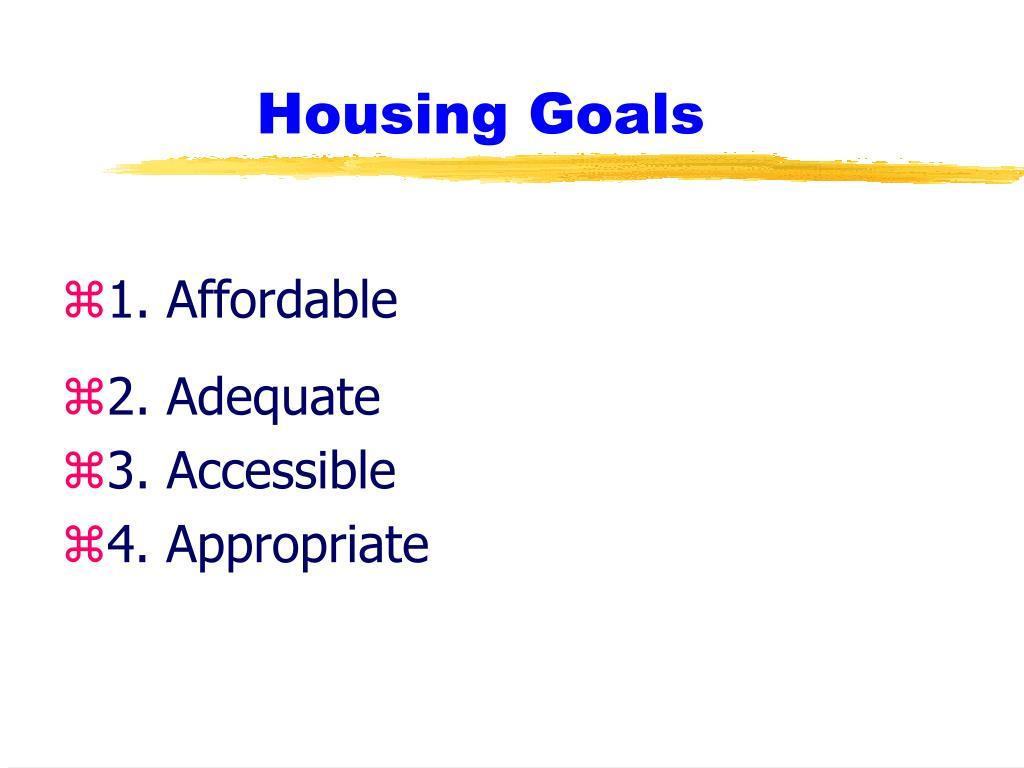 Housing Goals