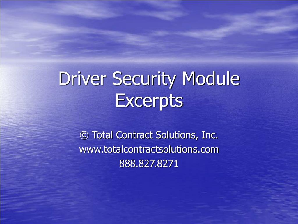 Driver Security Module Excerpts