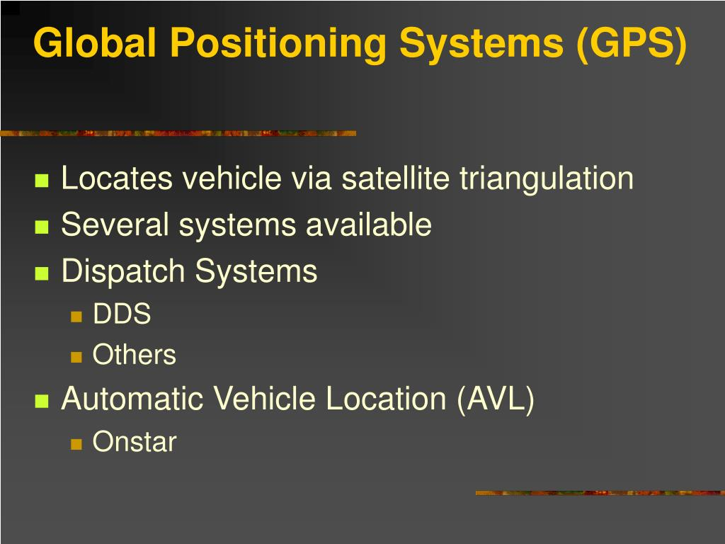 Global Positioning Systems (GPS)