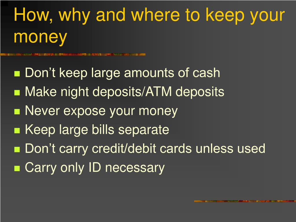 How, why and where to keep your money