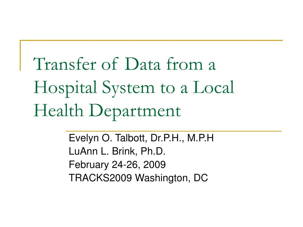 transfer of data from a hospital system to a local health department l.