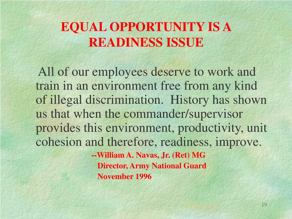 EQUAL OPPORTUNITY IS A READINESS ISSUE
