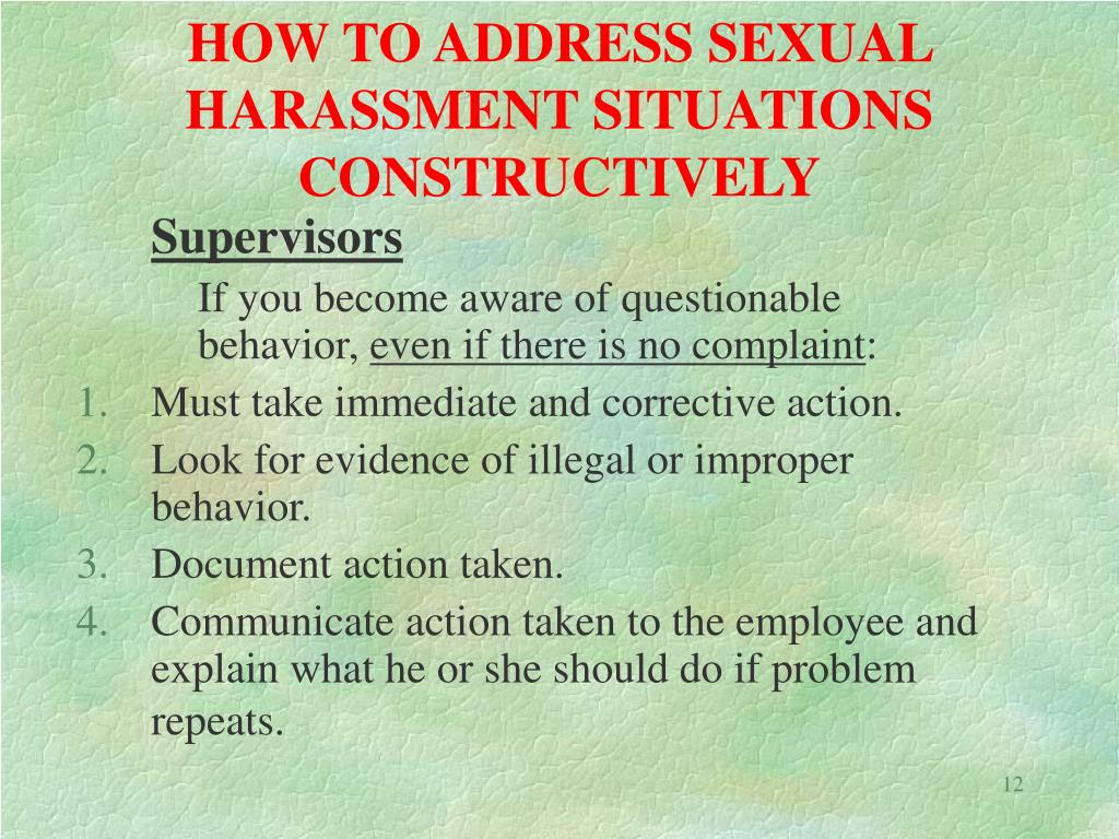 HOW TO ADDRESS SEXUAL HARASSMENT SITUATIONS CONSTRUCTIVELY