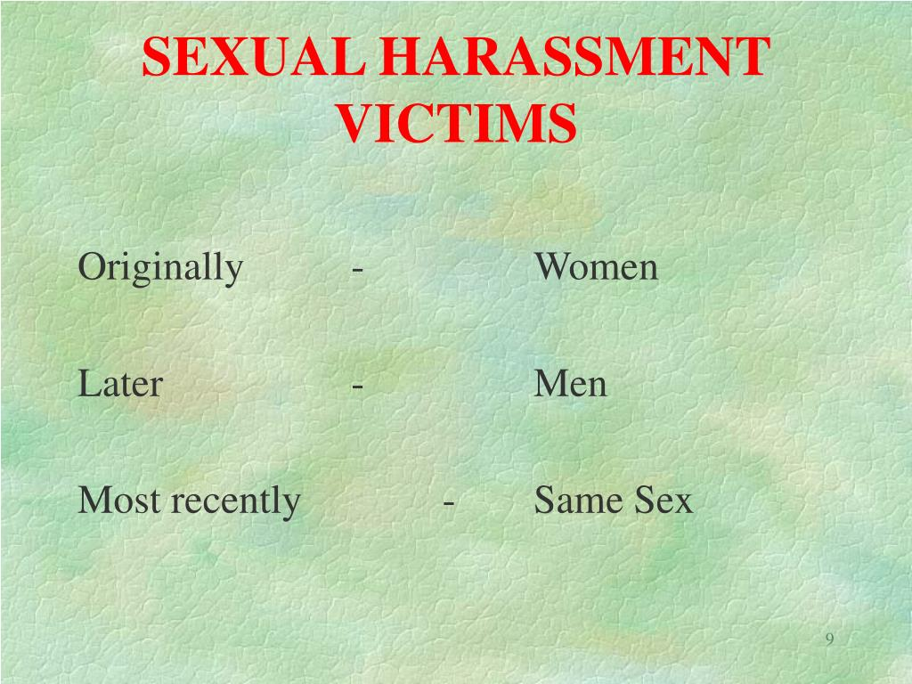 SEXUAL HARASSMENT VICTIMS