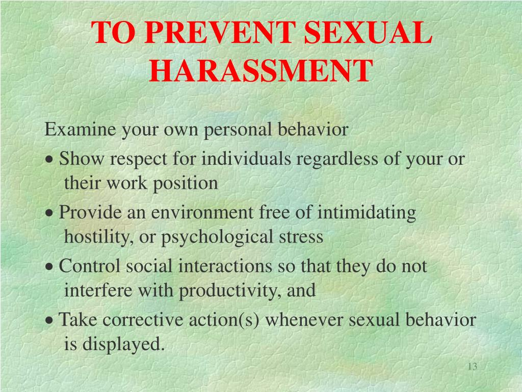 TO PREVENT SEXUAL HARASSMENT