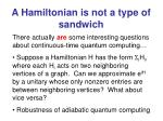 a hamiltonian is not a type of sandwich
